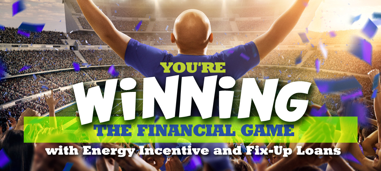 Energy Incentive and Fix-Up Loans